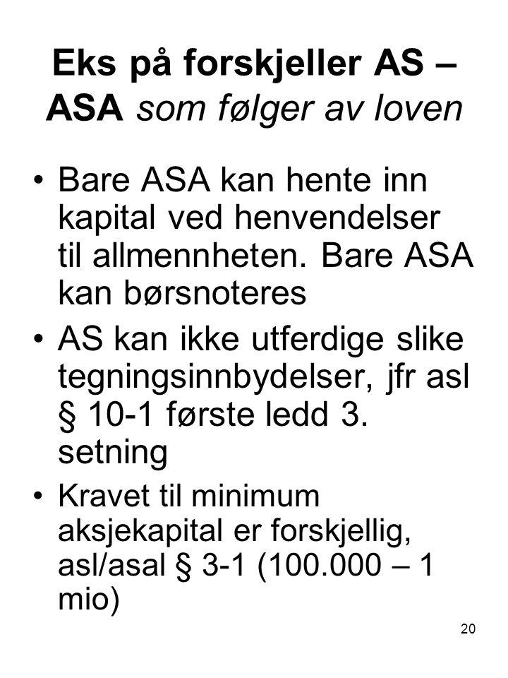 Eks på forskjeller AS – ASA som følger av loven