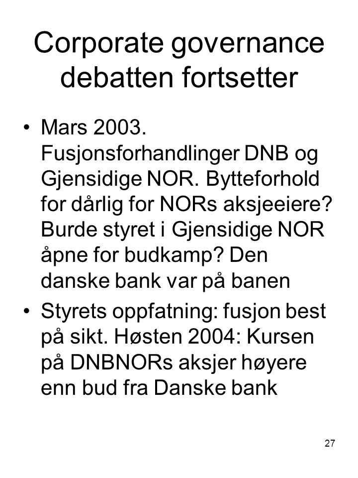 Corporate governance debatten fortsetter