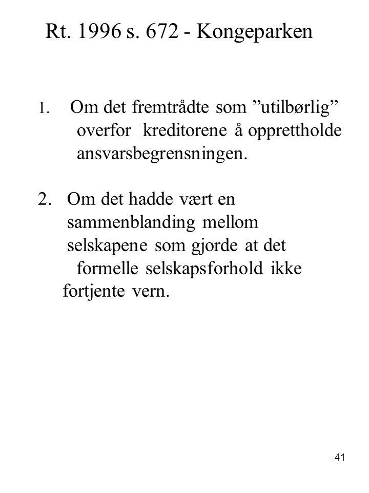 Rt. 1996 s. 672 - Kongeparken overfor kreditorene å opprettholde
