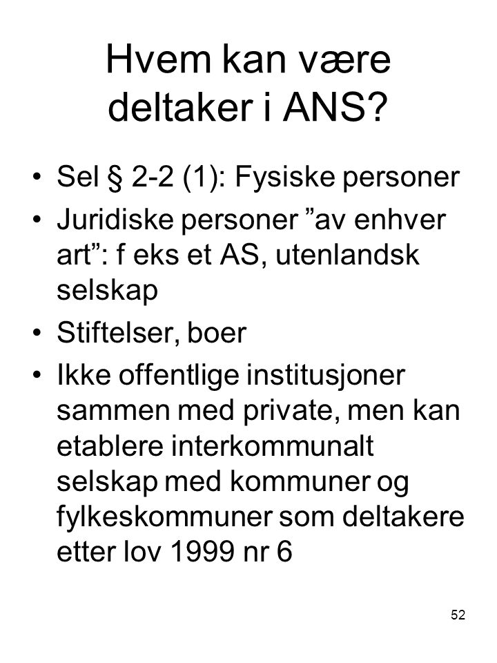 Hvem kan være deltaker i ANS