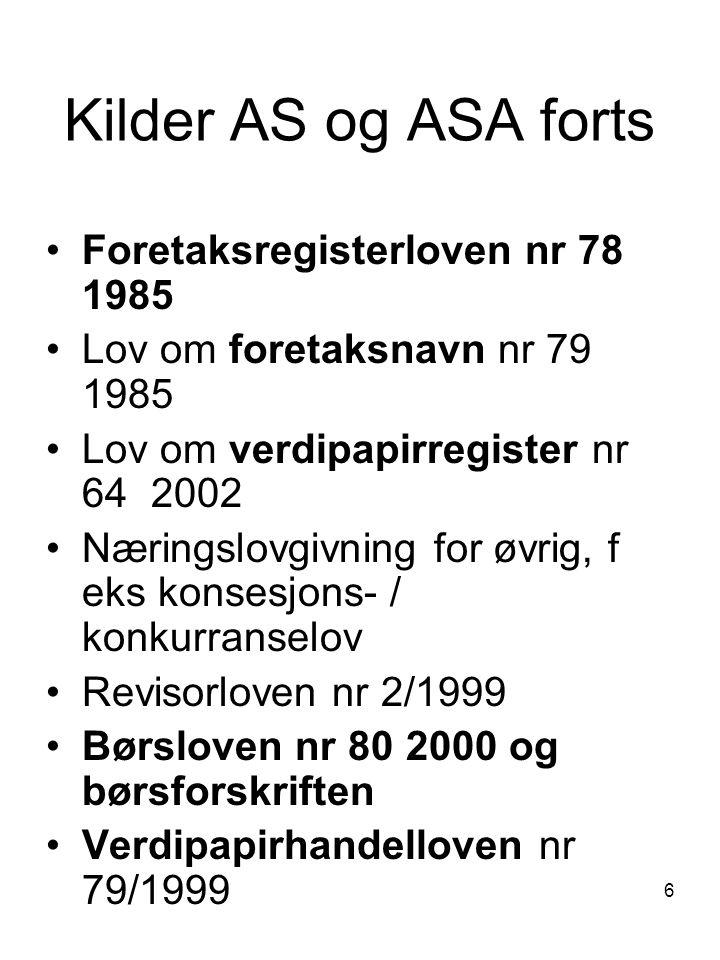 Kilder AS og ASA forts Foretaksregisterloven nr 78 1985