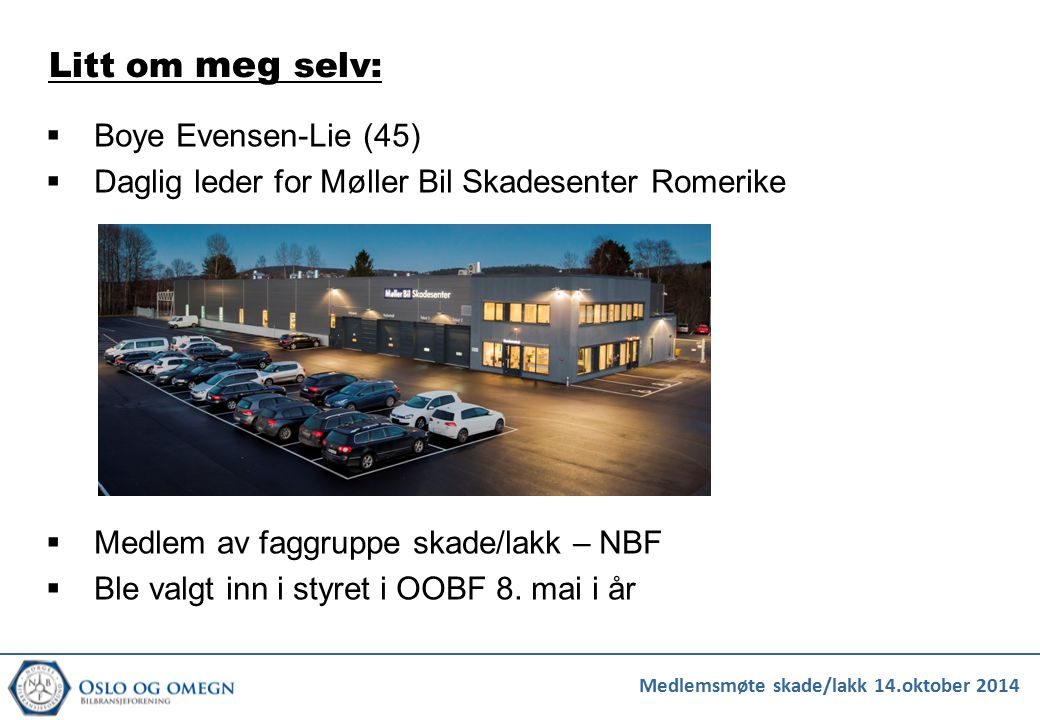 Litt om meg selv: Boye Evensen-Lie (45)