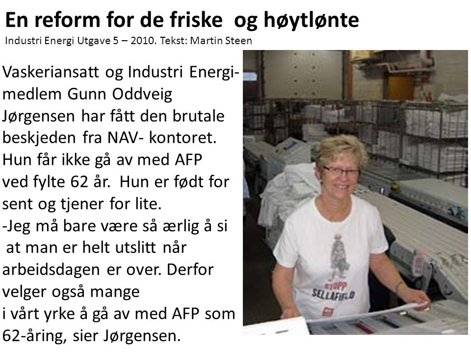 En reform for de friske og høytlønte
