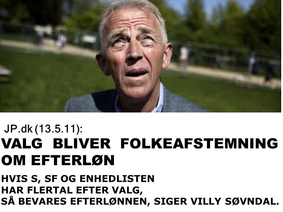 VALG BLIVER FOLKEAFSTEMNING OM EFTERLØN