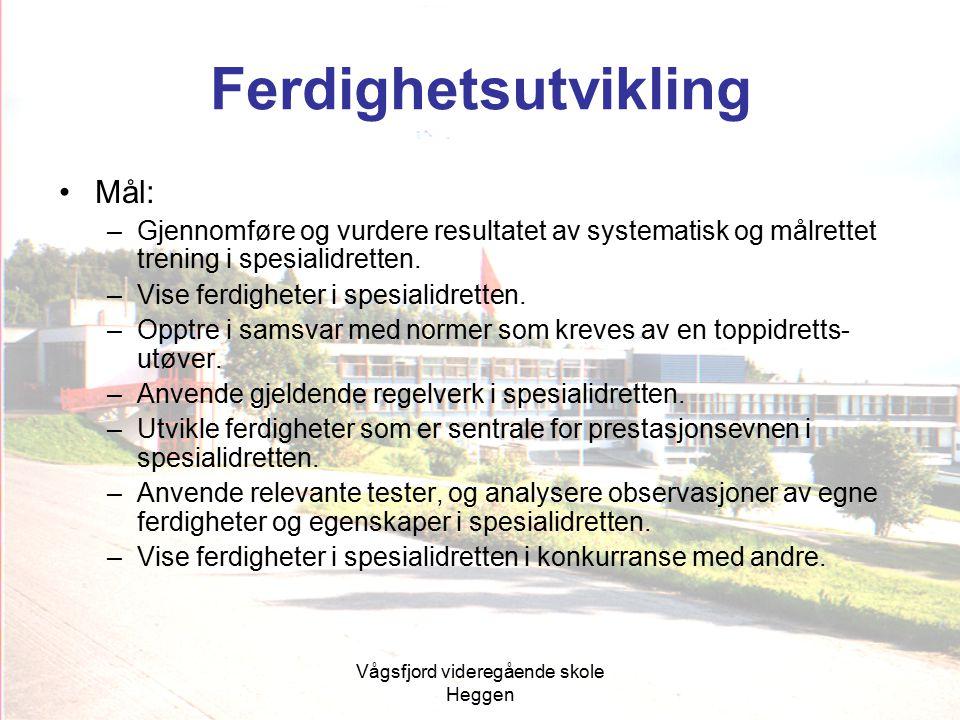 Vågsfjord videregående skole Heggen