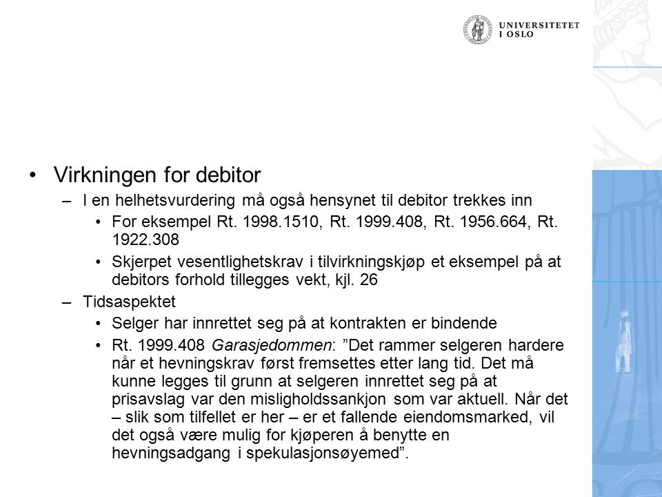 Virkningen for debitor