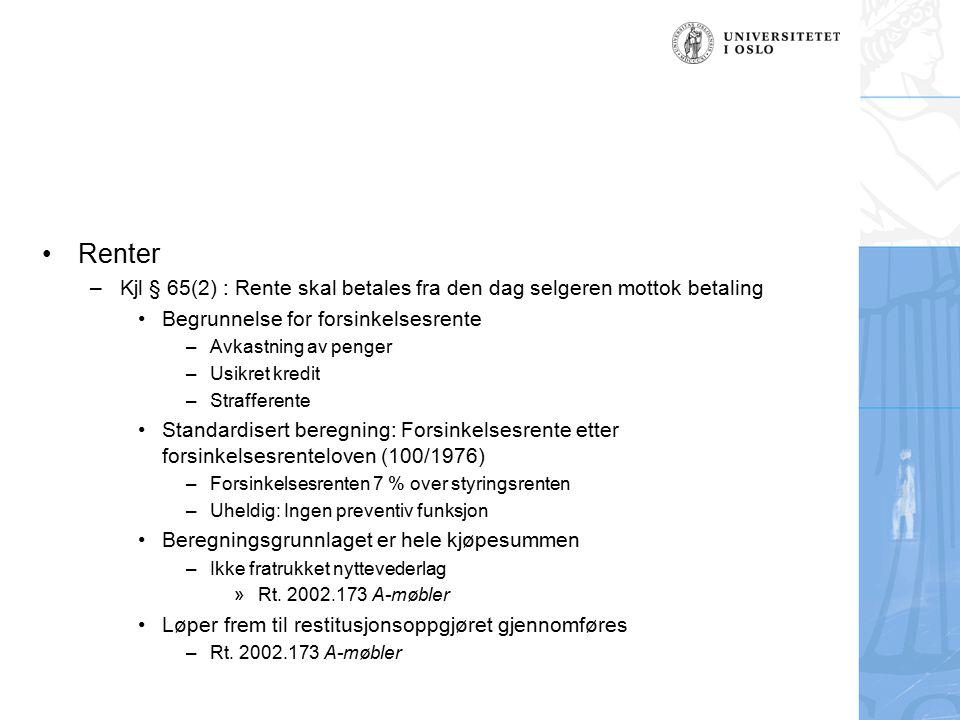 Renter Kjl § 65(2) : Rente skal betales fra den dag selgeren mottok betaling. Begrunnelse for forsinkelsesrente.