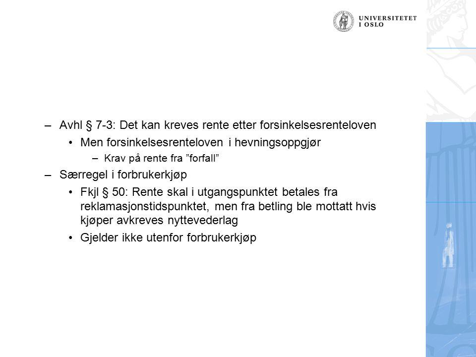 Avhl § 7-3: Det kan kreves rente etter forsinkelsesrenteloven