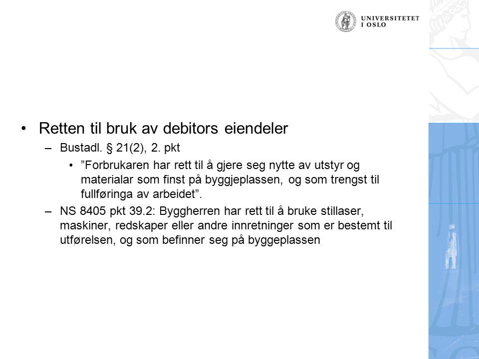 Retten til bruk av debitors eiendeler