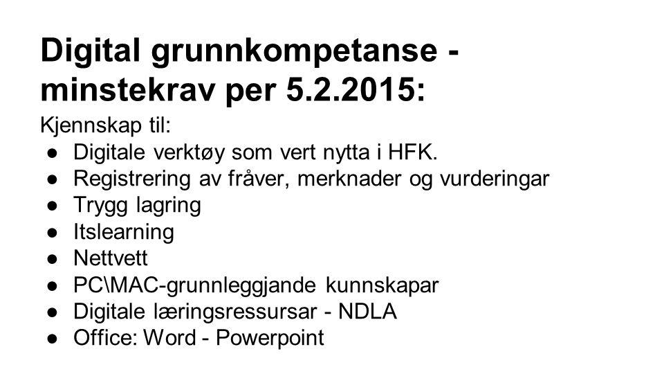 Digital grunnkompetanse - minstekrav per 5.2.2015: