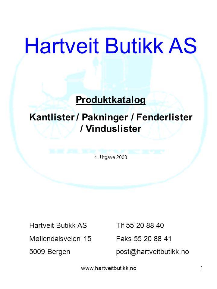 Kantlister / Pakninger / Fenderlister / Vinduslister