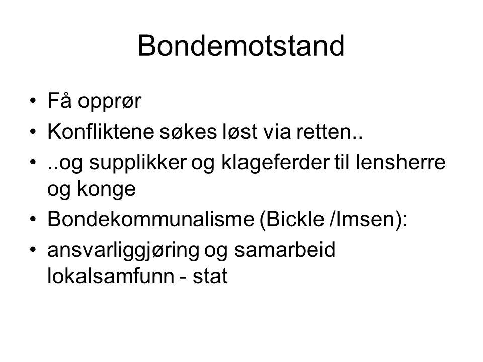 Bondemotstand Få opprør Konfliktene søkes løst via retten..