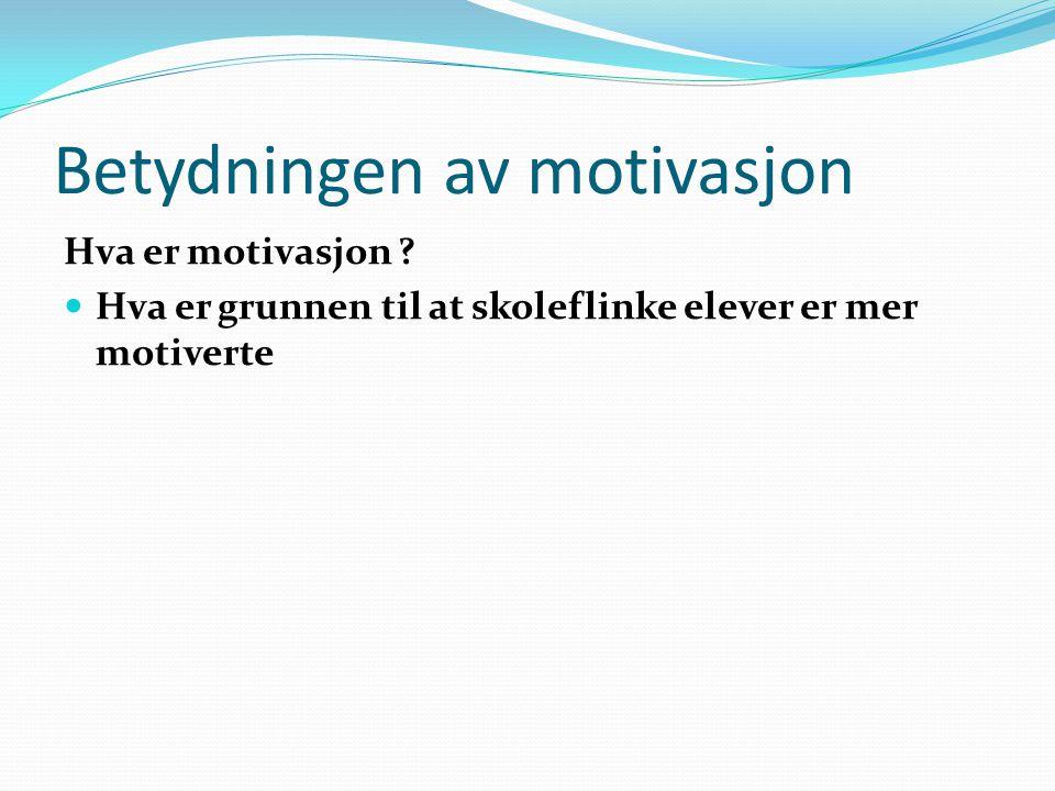 Betydningen av motivasjon