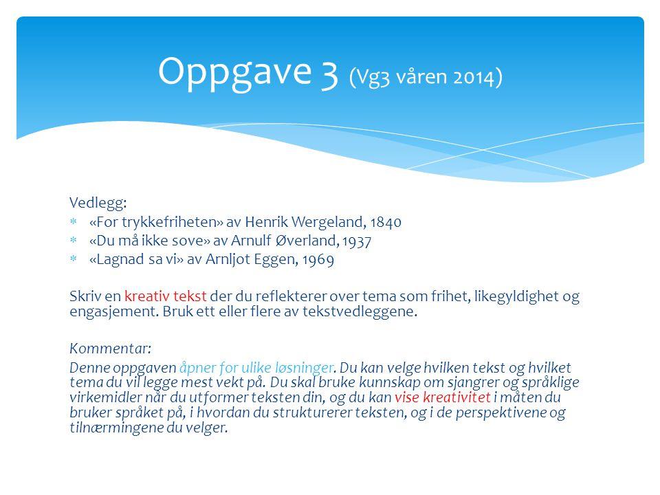 Oppgave 3 (Vg3 våren 2014) Vedlegg: