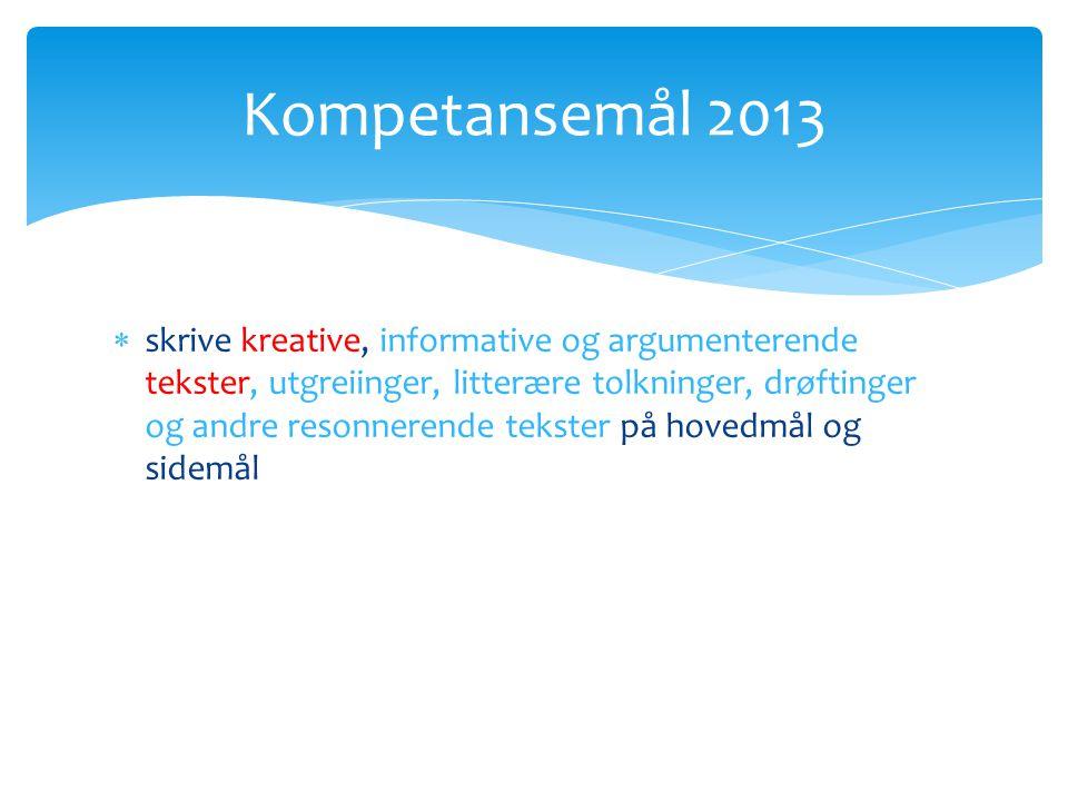 Kompetansemål 2013
