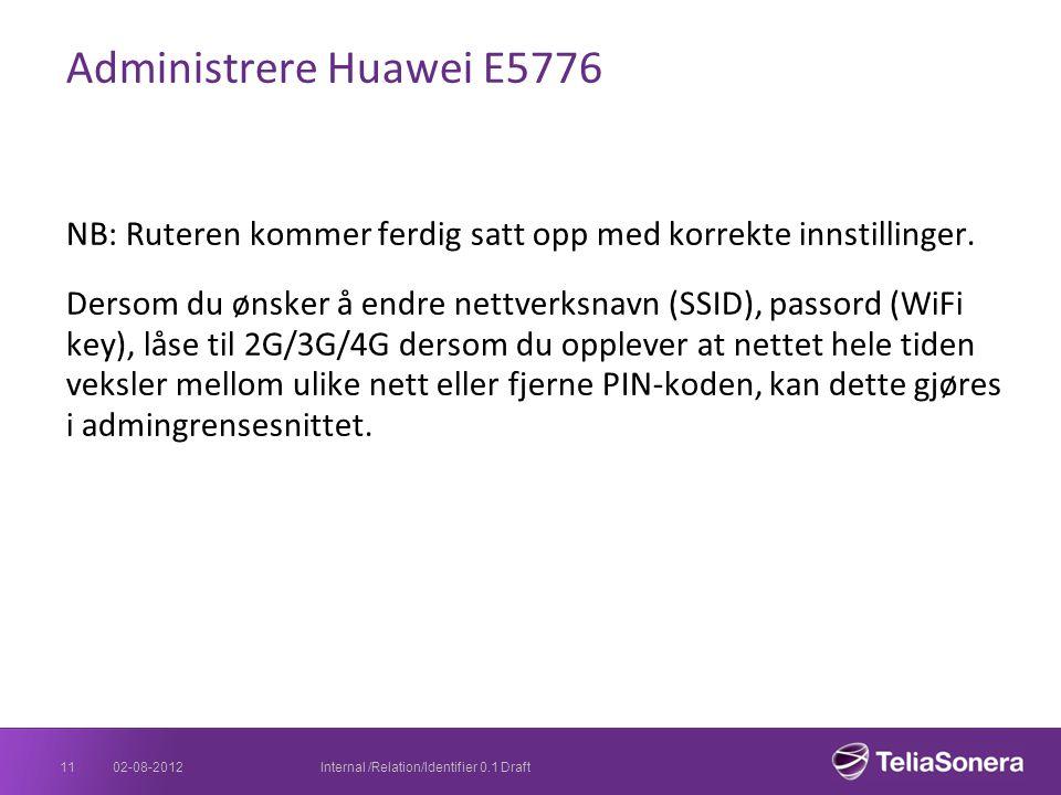 Administrere Huawei E5776