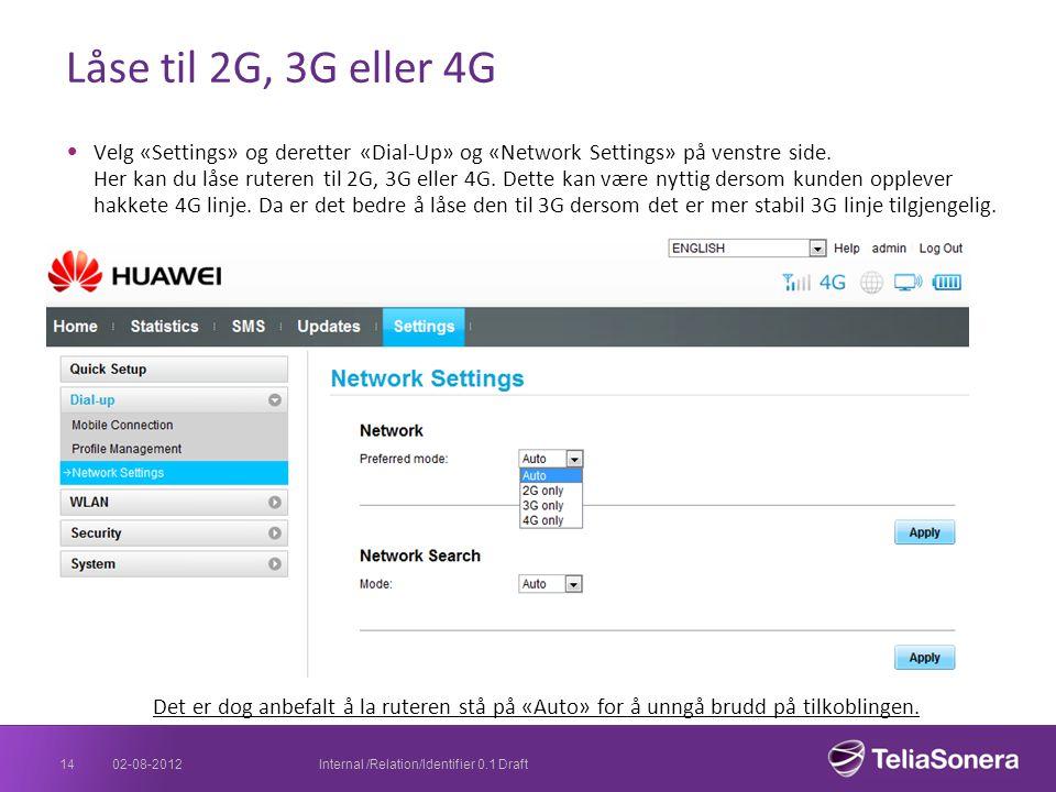 Låse til 2G, 3G eller 4G