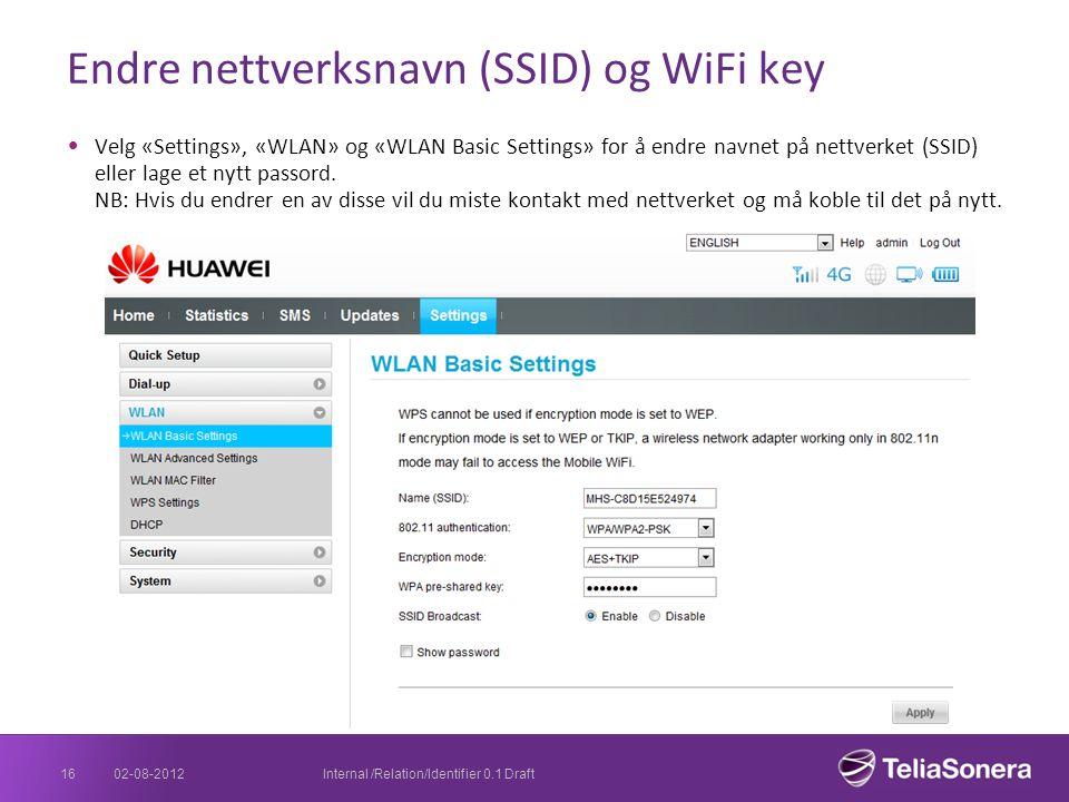 Endre nettverksnavn (SSID) og WiFi key