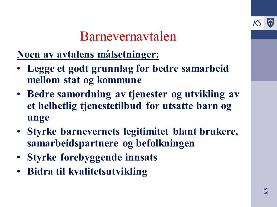 Barnevernavtalen Noen av avtalens målsetninger: