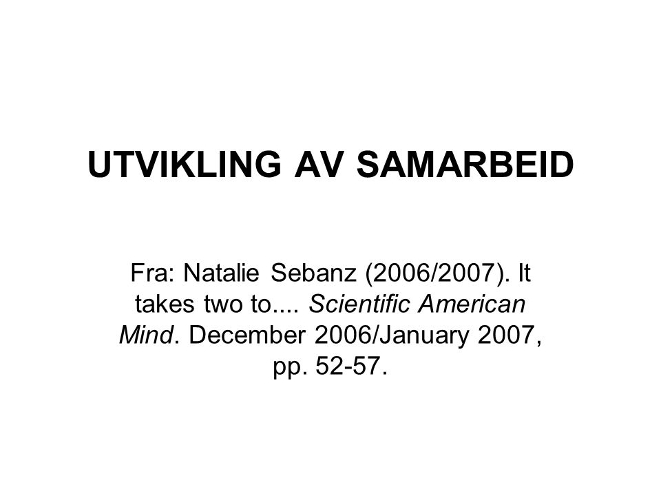 UTVIKLING AV SAMARBEID