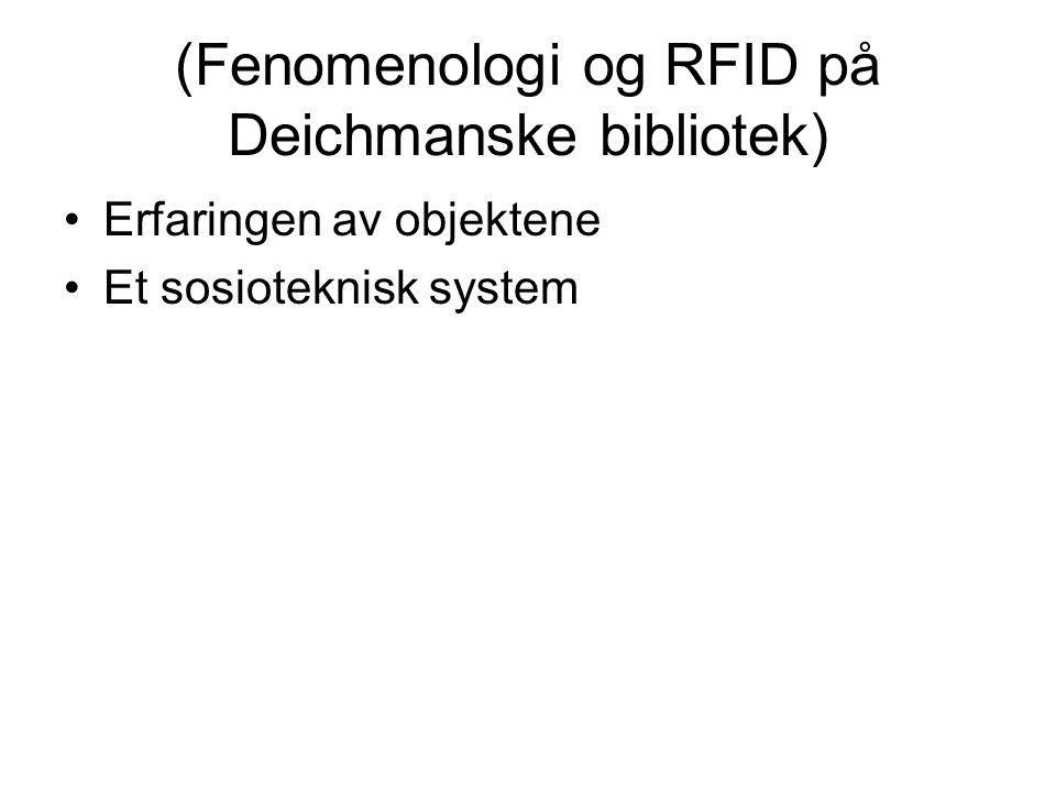(Fenomenologi og RFID på Deichmanske bibliotek)