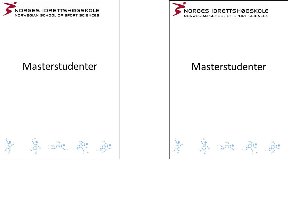 Masterstudenter Masterstudenter