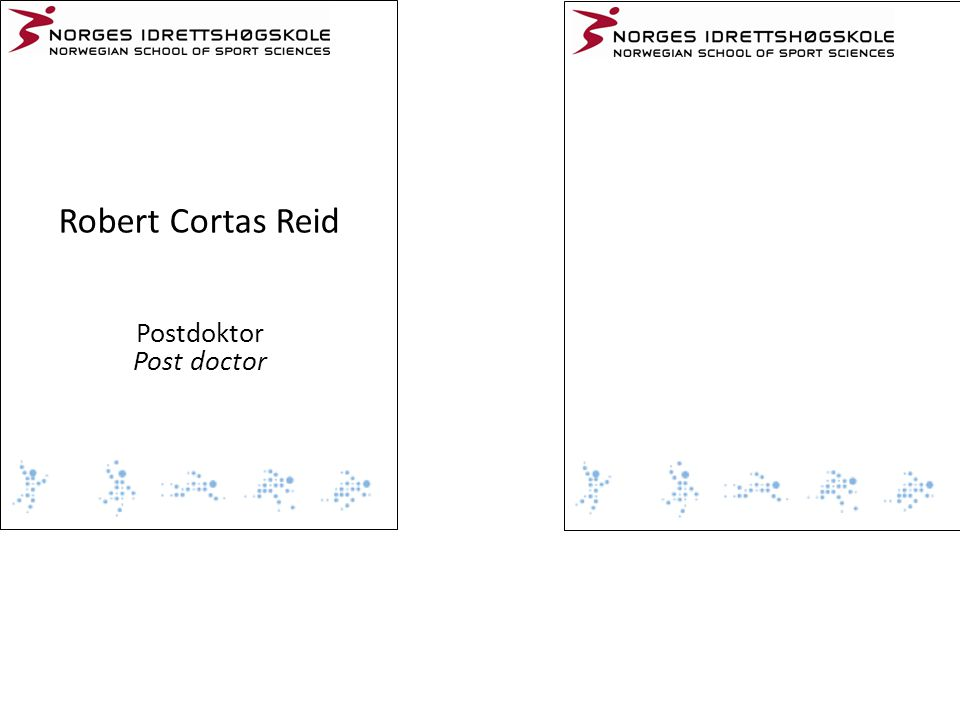 Robert Cortas Reid Postdoktor Post doctor
