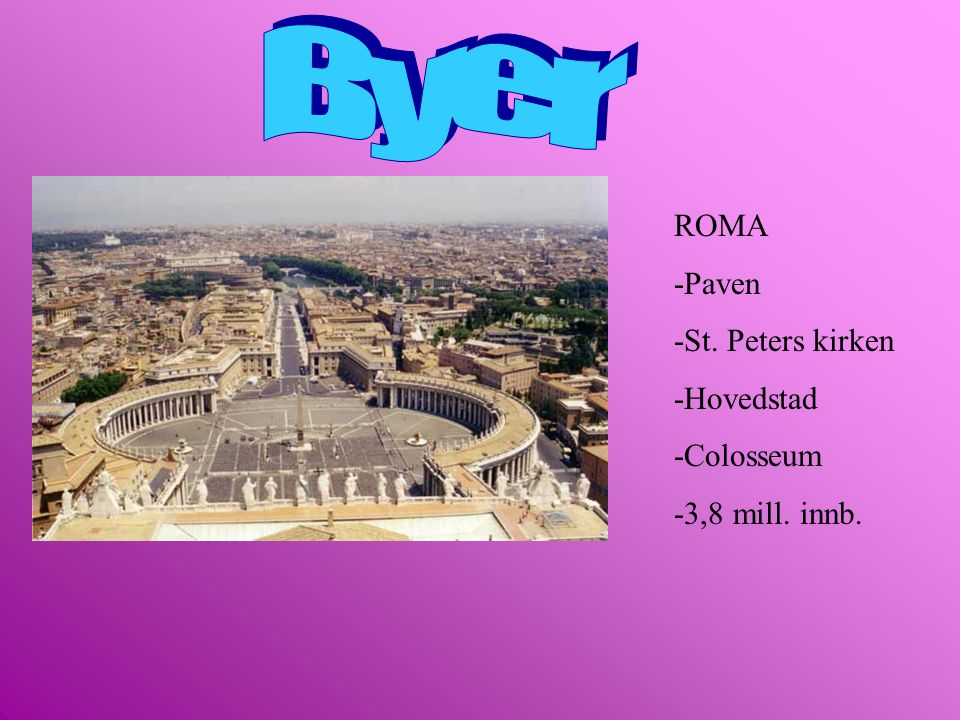 Byer ROMA -Paven -St. Peters kirken -Hovedstad -Colosseum