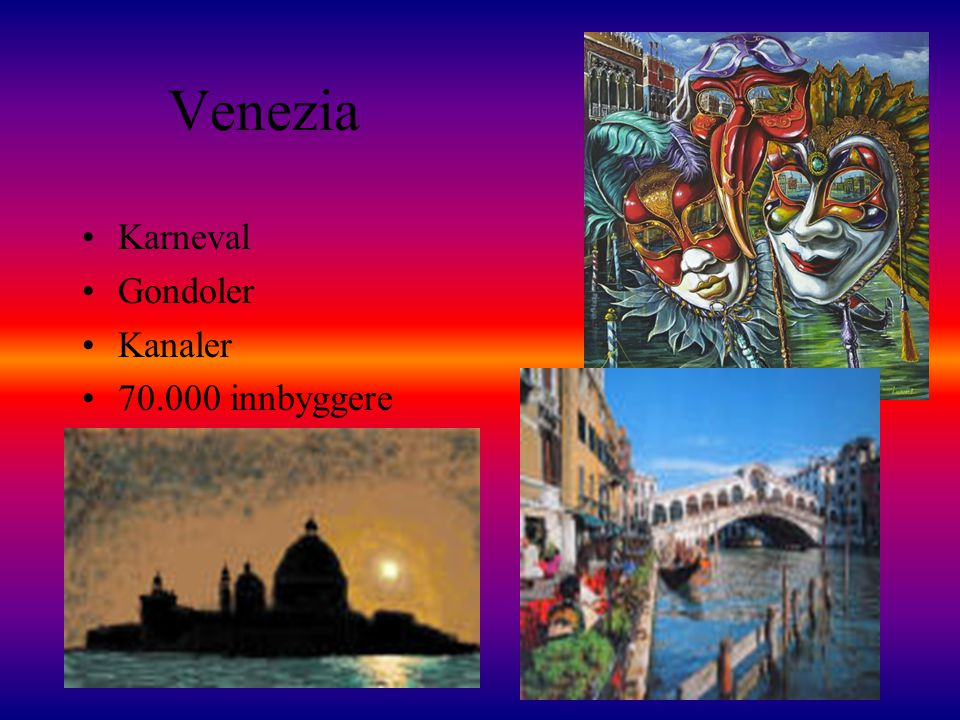 Venezia Karneval Gondoler Kanaler 70.000 innbyggere