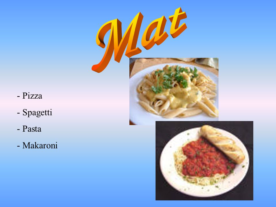 Mat - Pizza - Spagetti Pasta Makaroni