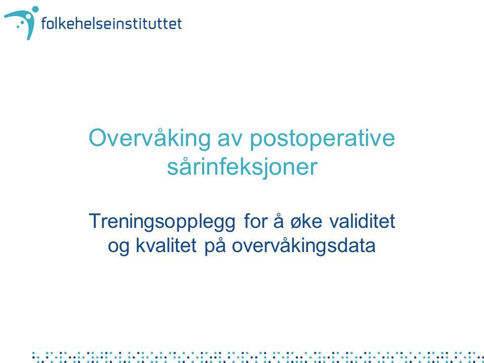 Overvåking av postoperative sårinfeksjoner