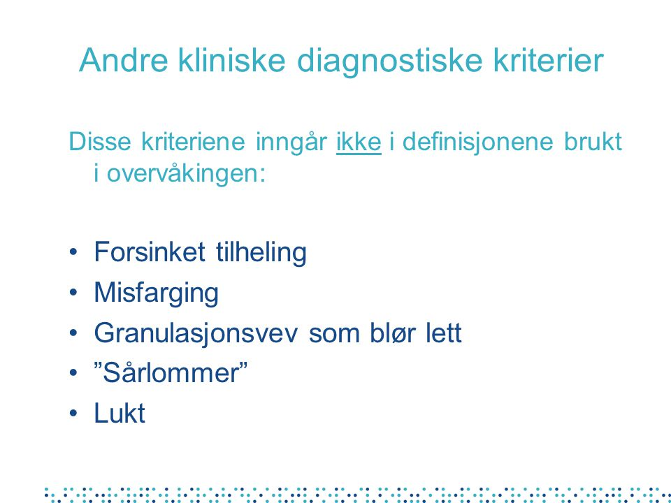 Andre kliniske diagnostiske kriterier