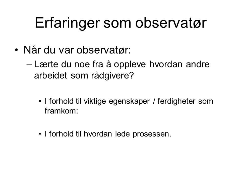 Erfaringer som observatør