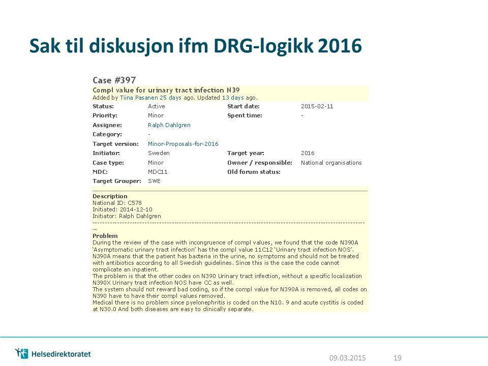 Sak til diskusjon ifm DRG-logikk 2016
