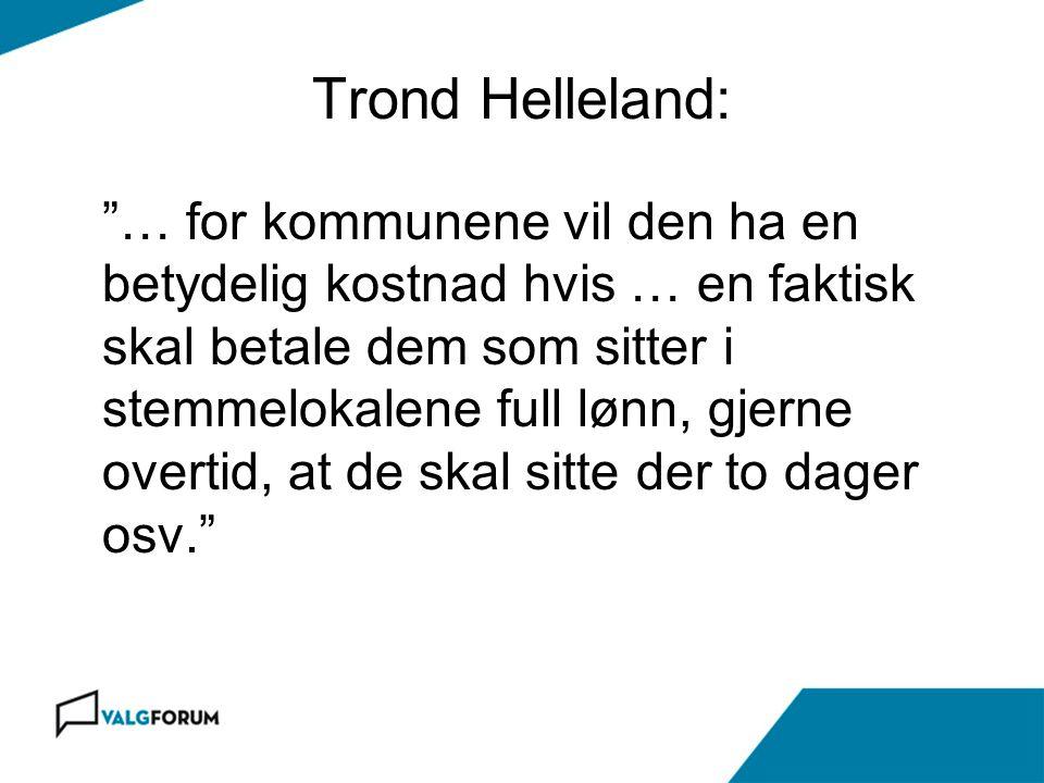 Trond Helleland: