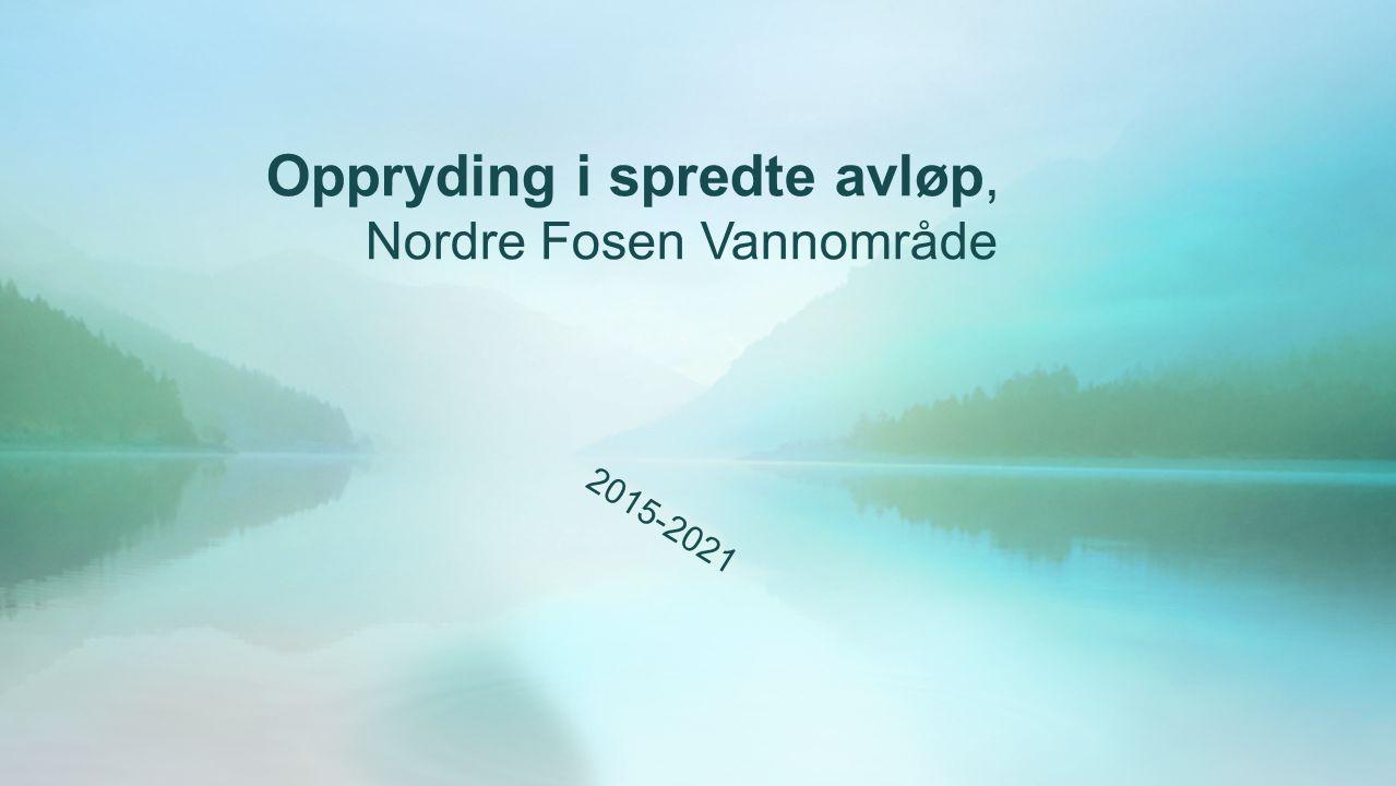 Oppryding i spredte avløp, Nordre Fosen Vannområde