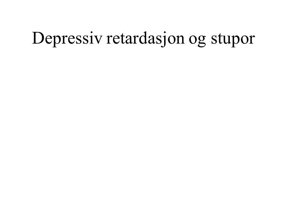 Depressiv retardasjon og stupor