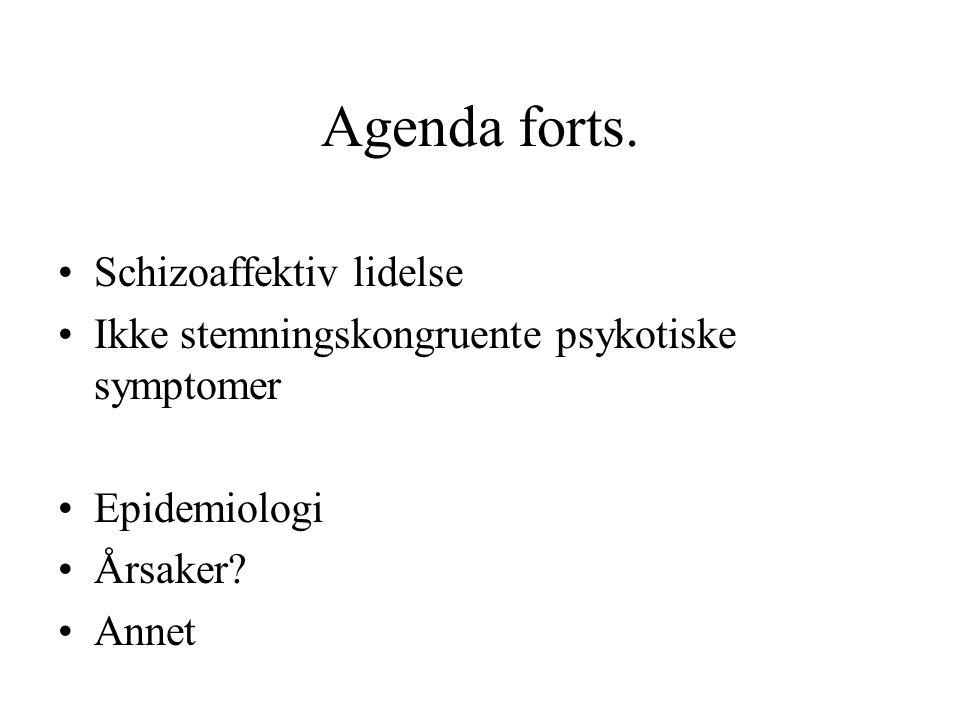 Agenda forts. Schizoaffektiv lidelse