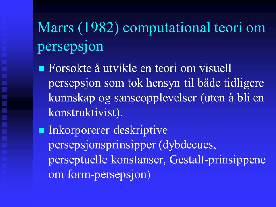 Marrs (1982) computational teori om persepsjon