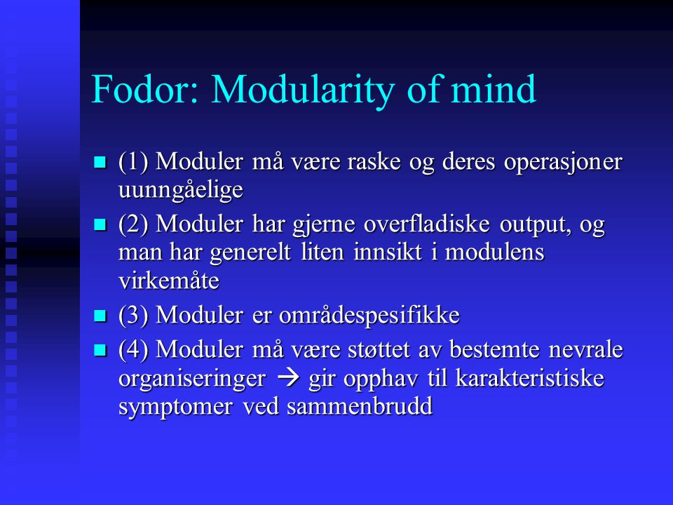 Fodor: Modularity of mind