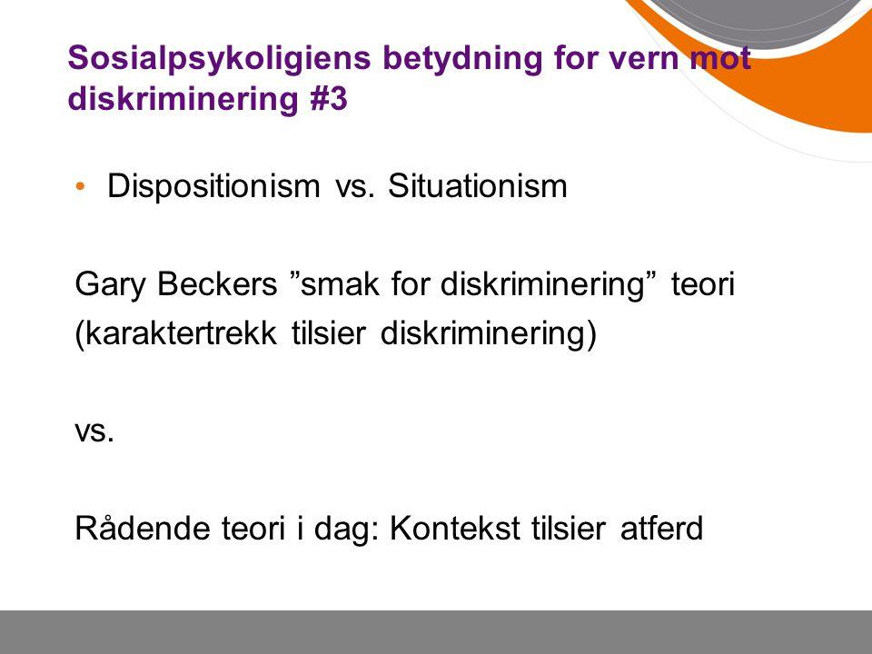 Sosialpsykoligiens betydning for vern mot diskriminering #3