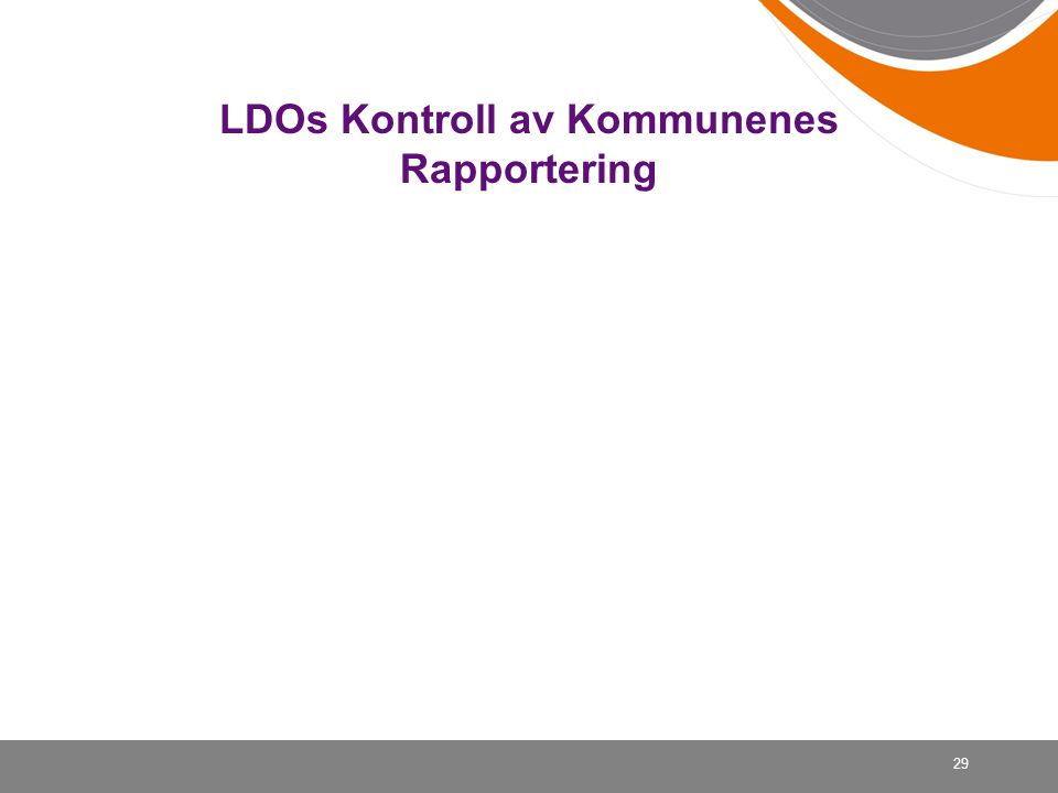 LDOs Kontroll av Kommunenes Rapportering