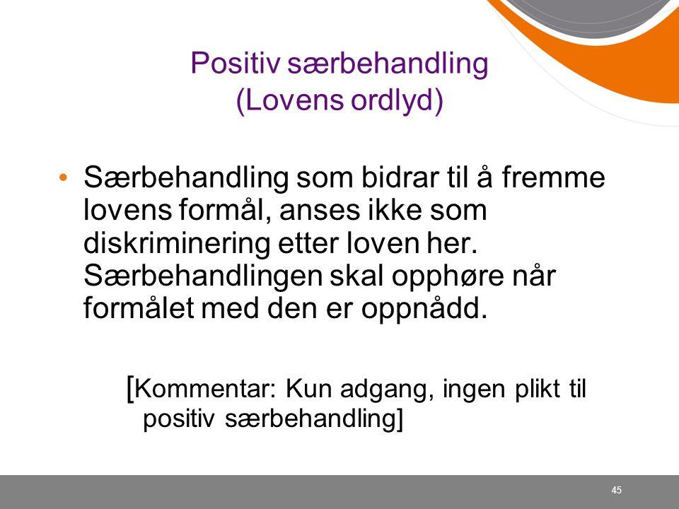 Positiv særbehandling (Lovens ordlyd)