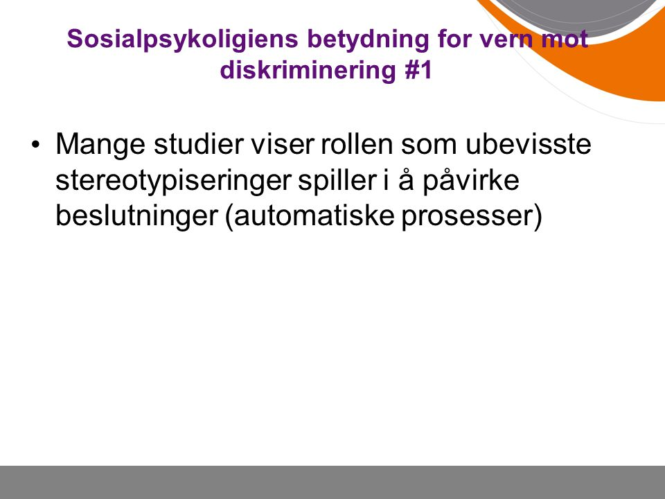 Sosialpsykoligiens betydning for vern mot diskriminering #1