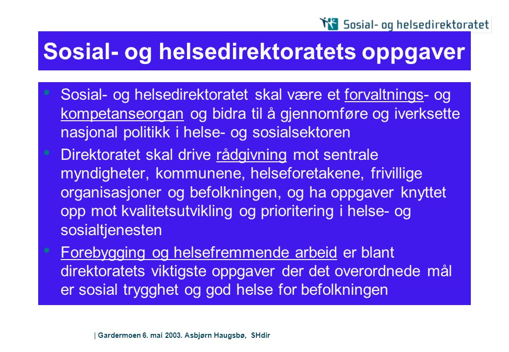 Sosial- og helsedirektoratets oppgaver