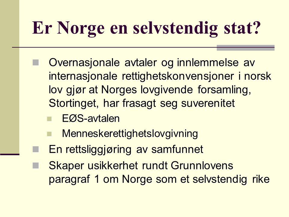 Er Norge en selvstendig stat