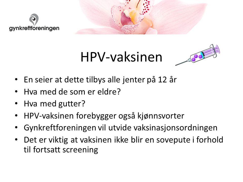 HPV-vaksinen En seier at dette tilbys alle jenter på 12 år