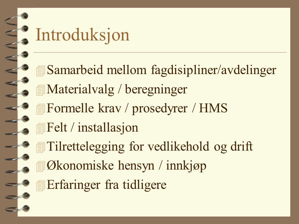 Introduksjon Samarbeid mellom fagdisipliner/avdelinger