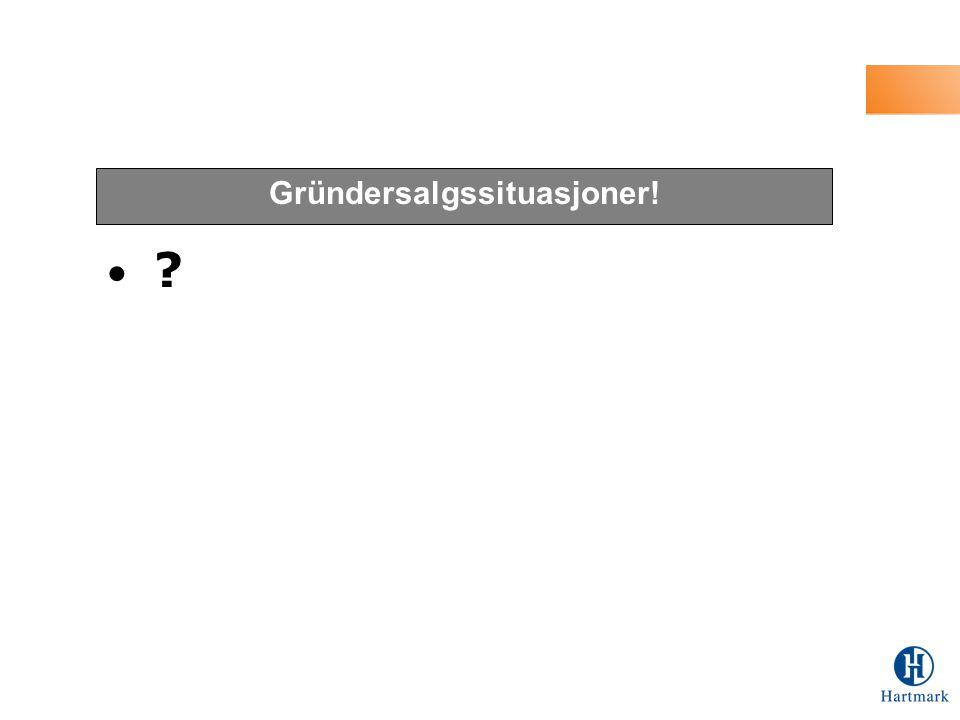 Gründersalgssituasjoner!