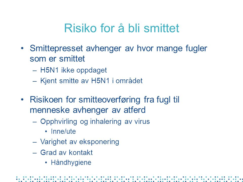 Risiko for å bli smittet